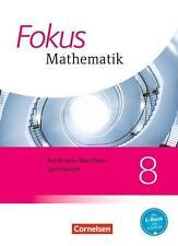 Fokus Mathematik 8. Schuljahr. Schülerbuch Kernlehrpläne Gymnasium...