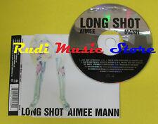 CD Singolo AIMEE MANN Long Shot UK GEFFEN 1995 no lp mc dvd (S15)