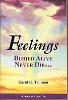 Feelings Buried Alive Never Die by Truman, Karol K.
