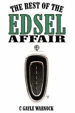 Rest of the Edsel Affair, Paperback by Warnock, C. Gayle, ISBN 143433290X, IS...