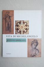 VITA DI MICHELANGELO - Mandragora - 2001