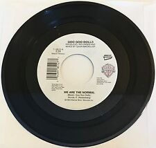 GOO GOO DOLLS / We Are The Normal & Another Second Time Around / MINT 45