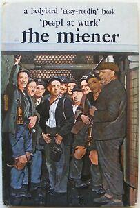 Rare Ladybird Book – The Miener-`peepl at wurk' 606B– ITA Laedybird – Very Good