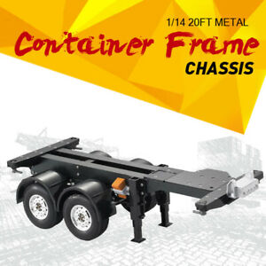 1/14 20FT Metal Container Frame Chassis 2Axle For RC Tractor Truck Trailer New