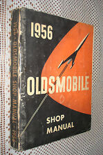 1956 OLDSMOBILE SHOP MANUAL SERVICE BOOK ORIGINAL RARE GM REPAIR MANUAL