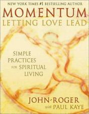 Momentum: Letting Love Lead: Simple Practices for Spiritual Living