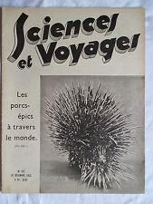 SCIENCES ET VOYAGES 747 ANNEE 1933 LES PORCS-EPICS A TRAVERS LE MONDE