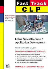 CLP Fast Track: Lotus Notes/Domino 5 Application Development (MCSE Fast Track)