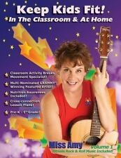 Keep Kids Fit : In the Classroom and at Home vol. 2 by Amy Otey (2013,...