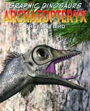 Archaeopteryx: The First Bird (Graphic Dinosaurs)-ExLibrary