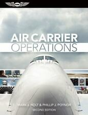 AIR CARRIER OPERATIONS - HOLT, MARK J./ POYNOR, PHILLIP J. - NEW HARDCOVER BOOK