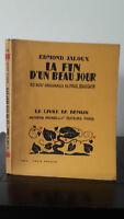 Edmond Celoso - La Fin D'Un Hermoso Jour - 1926 - Edición Artheme Fayard