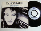 """PATRICIA KAAS: D' Allemagne / Chicanos - 7"""" 45T 1988 POLYDOR 887495 NEAR MINT"""