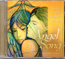 CD Angel Song: music for Reiki, Meditation and Yoga by Robert J.Boyd RARE