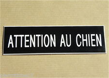 Platte Graviert Attention Au Hund Stärke 1,6 MM (2 Ausführungen) Small