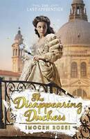 The Disappearing Duchess (The Last Apprentice), Rossi, Imogen , Very Good   Fast