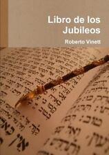 Libro de Los Jubileos by Anonimo (2014, Paperback)