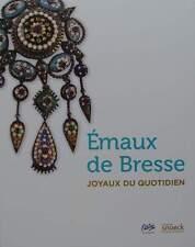 LIVRE/BOOK : Émaux Bressans - Joyaux du quotidien (enameled jewels,jewelry,box