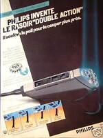 PUBLICITÉ 1981 PHILIPS INVENTE LE RASOIR DOUBLE ACTION - ADVERTISING