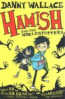 Hamish and the WorldStoppers (Hamish 1), Danny Wallace, Very Good Book
