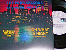 """7"""" - Four Seasons & Frankie Valli - Oh what a Night December 1963 - 1988 # 5380"""