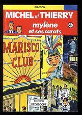 MICHEL et THIERRY 4  Mylène et ses carats  PIROTON  1500 ex.  BEDESCOPE  EO 1979