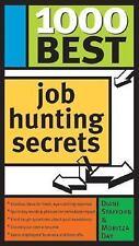1000 Best Job Hunting Secrets, Dianne Stafford, Moritza Day, 1402202180, Book, G
