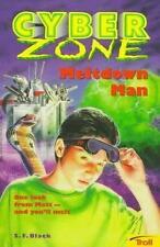 Meltdown Man-Cyber Zone, S. F. Black, Good Book
