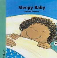 Very Good, Sleepy Baby (Baby's Day), Vagnozzi, Barbara, Book