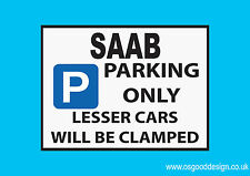 SAAB Parking Only Vinyl Sticker 92 99 600 9000 900 95 93 96 99 90 Sport D086