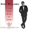 CD: ANDY WILLIAMS I Like Your Kind Of Love: The Best of the Cadence Years NM