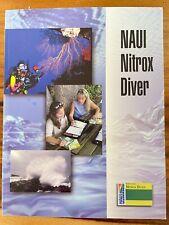 NAUI Nitrox Diver Textbook ISBN # 096799037-8