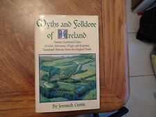 Myths and Folklore of Ireland by Jeremiah Curtin (1995, Hardcover, Facsimile)