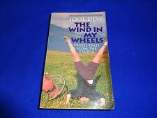 THE WIND IN MY WHEELS  BY  JOSIE DEW (SMALL PB BOOK)!!