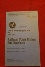 Railroad Power Brakes & Drawbars Code of Federal Regulations 49 Part 232 1982