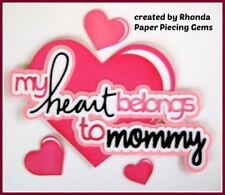 HEART BELONGS TO MOMMY title paper piecing Premade Scrapbook Pages by Rhonda