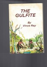 The Gulfite by Vince Ray