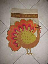 "Give Thanks Thanksgiving Turkey Printed Burlap Garden Flag 12"" X 18"" Dangle Legs"