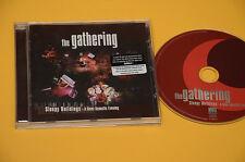 GATHERING CD SLEEPY BUILDINGS ORIG 1995 EX (NO LP )