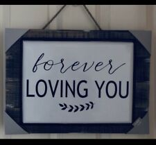 Rustic Wall Art ~Forever Loving You~