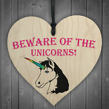 Beware Of The Unicorns Novelty Wooden Hanging Heart Plaque Shabby Chic Gift Sign