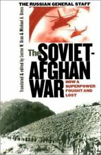 The Soviet-Afghan War: How a Superpower Fought and Lost-ExLibrary