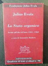 Julius Evola, Lo stato organico. Scritti sull'idea di Stato 1934-1963 filosofia