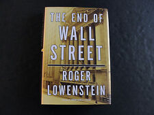 The End of Wall Street by Roger Lowenstein (SIGNED, 2010, Hardcover)