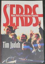 SERBS BALKANS HISTORY Destruction Yugoslavia Serbian Bosnian War 1990s Tim Judah