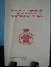 Bulletin de l'Association de la Noblesse du Royaume de Belgique avril 1972