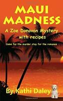 Maui Madness: Volume 7 (Zoe Donovan Mystery) by Daley, Kathi Book The Fast Free