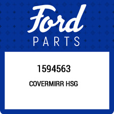 1594563 Ford Covermirr hsg 1594563, New Genuine OEM Part