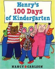 HENRY'S 100 DAYS OF KINDERGARTEN (Brand New Hardcover) Nancy Carlson