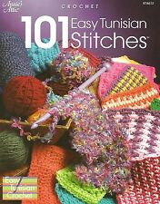 101 Easy Tunisian Stitches Crochet Instruction Pattern Book Annie's Attic NEW